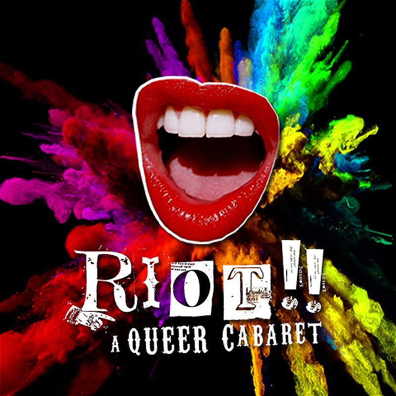 Riot! A Queer Cabaret CANCELLED